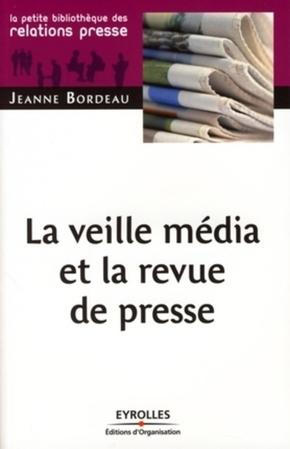 Jeanne Bordeau- La veille média et la revue de presse