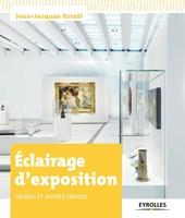 Jean-Jacques Ezrati - Eclairage d'exposition