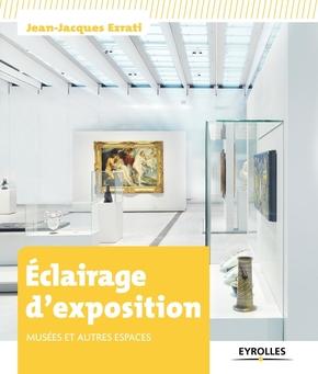 Jean-Jacques Ezrati- Eclairage d'exposition