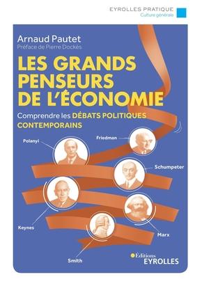 A.Pautet- Les grands penseurs de l'économie