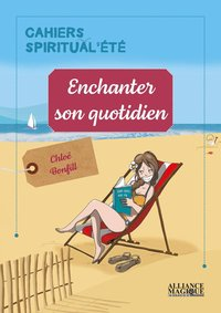 Enchanter son quotidien