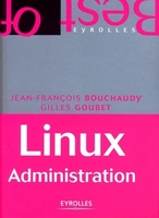 J.-F.Bouchaudy, G.Goubet - Linux administration
