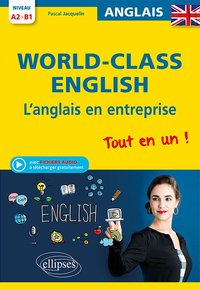 World-Class English - L'anglais en entreprise
