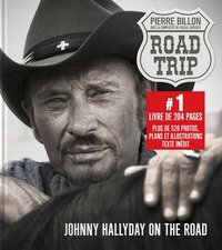 Road-trip, Johnny Halliday on the road