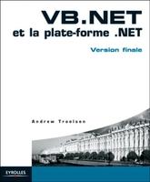 Andrew Troelsen - VB.NET et la plate-forme .NET