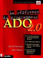 David Sussman - La référence du programmeur ADO 2.0