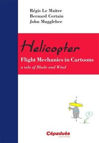 Helicopter - Flight Mechanics in Cartoons