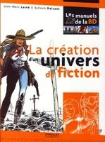 Jean-Marc Lainé, Sylvain Delzant - La création d'un univers de fiction