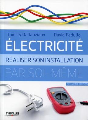 T.Gallauziaux, D.Fedullo- Electricité