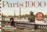 Paris 1900 - Les grands monuments en couleurs