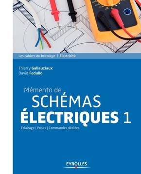 T.Gallauziaux, D.Fedullo- Mémento de schémas électriques