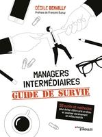 C.Demailly - Managers intermédiaires : guide de survie