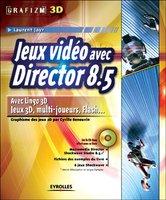 Laurent Jayr, Cyrille Renouvin - Jeux vidéo avec Director 8.5