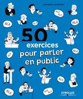 Laurence Levasseur - 50 exercices pour parler en public