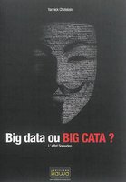 Big data ou big cata ? : l'effet Snowden