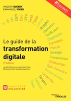 V.Ducrey, E.Vivier - Le guide de la transformation digitale