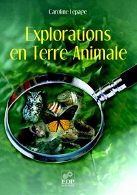 Explorations en terre animale
