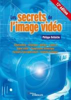 P.Bellaïche - Les secrets de l'image vidéo