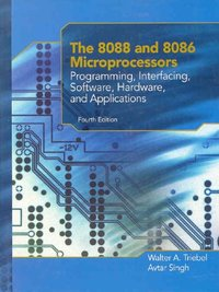 The 8088 and 8086 Microprocessors - W Triebel A Singh - 4ème édition -  Librairie Eyrolles