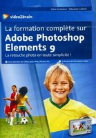 La formation complète sur Adobe Photoshop Elements 9