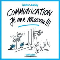 Communication, je me marre !!