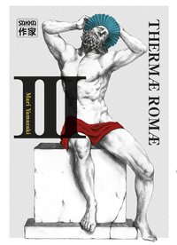 Thermae Romae - Tome 3