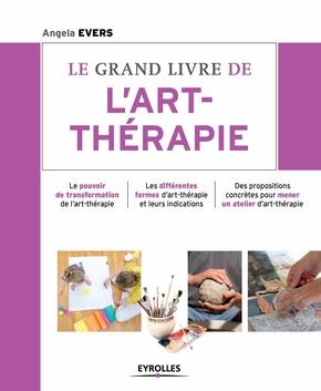 A.Evers- Le grand livre de l'art-thérapie