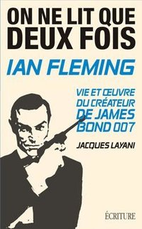 On ne lit que deux fois - Ian Fleming