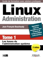 J.-F.Bouchaudy - Linux Administration - Tome 1