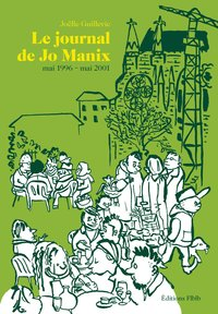 Le journal de jo manix - mai 1996 - mai 2001