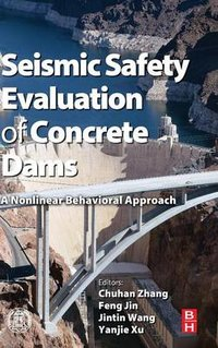 Seismic safety evaluation of concrete dams