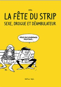 Fête du strip (la)