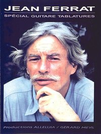 Jean ferrat: special guitare tablatures guitare