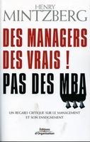 H.Mintzberg - Des managers des vrais ! pas des mba