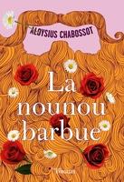 A.Chabossot - La nounou barbue