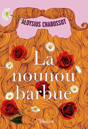 A.Chabossot- La nounou barbue