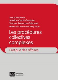 Les procedures collectives complexes