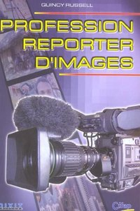 Profession Reporter d'image