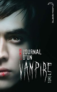 Journal d'un vampire - Volume 4