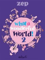 What a wonderful world ! - Tome 2