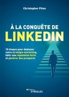 C.Piton - À la conquête de LinkedIn