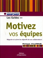 Philippe Villemus - Motiver vos équipes