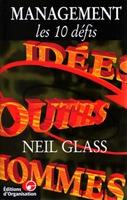 Neil Glass - Management les 10 défis