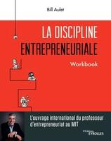 B.Aulet - La discipline entrepreneuriale