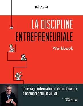 B.Aulet- La discipline entrepreneuriale