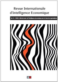 Revue internationale d'intelligence économique 10-1/2018
