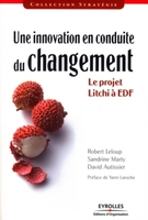 R.Leloup, S.Marty, D.Autissier - Une innovation  en conduite du changement