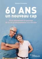 S.Grevedon - 60 ans, un nouveau cap
