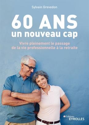 S.Grevedon- 60 ans, un nouveau cap