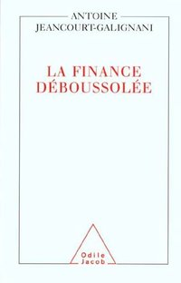 La finance deboussolée